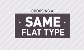 Choosing a same flat type